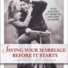 Pre-Marital Counseling with the Book – Saving Your Marriage Before It Starts: Seven Questions to Ask Before—and After—You Marry